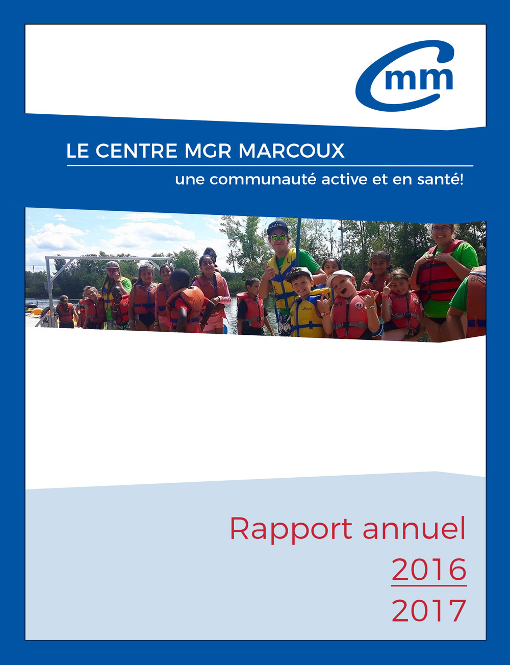 Rapport annuel 2016-2017 | Centre Mgr Marcoux